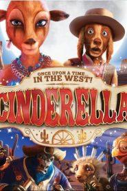 ซินเดอเรลล่า ผจญจอมโจรทะเลทราย Cinderella Once Upon A Time In The West (2012)