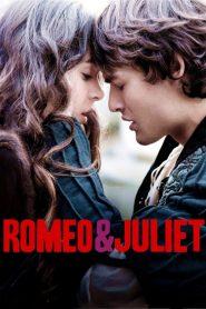 โรมิโอ แอนด์ จูเลียต Romeo & Juliet (2013)