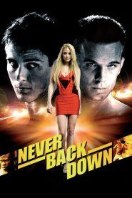 กระชากใจสู้ แล้วคว้าใจเธอ Never Back Down (2008)