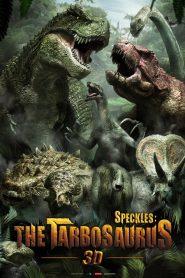 ฝูงไดโนเสาร์จ้าวพิภพ Speckles: The Tarbosaurus (2012)