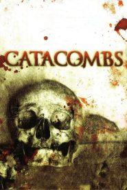 หลอนบีบกระโหลก Catacombs (2007)