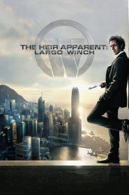 รหัสสังหารยอดคนเหนือเมฆ The Heir Apparent: Largo Winch (2008)