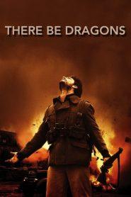 มังกรโค่นสมรภูมิรบ There Be Dragons (2011)