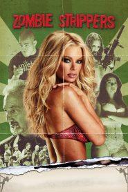 ซอมบี้หวิวสยองโลก Zombie Strippers! (2008)