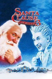 ซานตาคลอส 3 อิทธิฤทธิ์ปีศาจคริสต์มาส The Santa Clause 3: The Escape Clause (2006)