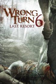 หวีดเขมือบคน 6: รีสอร์ทอำมหิต Wrong Turn 6: Last Resort (2014)