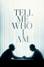 Tell Me Who I Am (2019) NetFlix