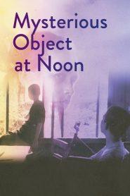ดอกฟ้าในมือมาร Mysterious Object at Noon (2000)
