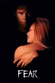 เฟียร์ รัก…อำมหิต Fear (1996)