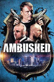 สงครามล้างเมืองโฉด Ambushed (2013)