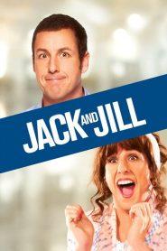 แจ็ค แอนด์ จิลล์ Jack and Jill (2011)