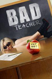 จาร์ยแสบแอบเอ็กซ์ Bad Teacher (2011)