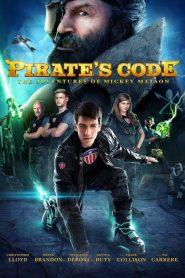 การผจญภัยของมิคกี้ แมตสัน: โค่นจอมโจรสลัดไฮเทค Pirate's Code: The Adventures of Mickey Matson (2014)