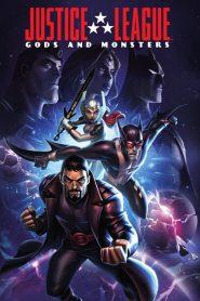 จัสติซ ลีก ศึกเทพเจ้ากับอสูร Justice League: Gods and Monsters (2015)