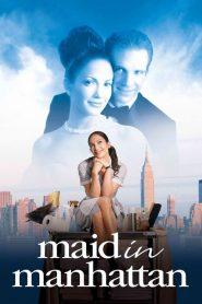 เสน่ห์รักสาวใช้หวานฉ่ำ Maid in Manhattan (2002)