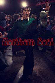 เท้าไฟ หัวใจโซล Northern Soul (2014)
