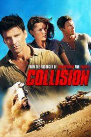 จุดวัดใจ ทะเลทรายเดือด Collision (2013)