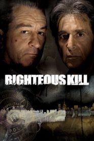 ไรท์เทียซ คิล คู่มหากาฬล่าพล่านเมือง Righteous Kill (2008)