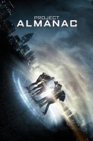 กล้า ซ่าส์ ท้าเวลา Project Almanac (2015)
