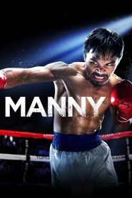 แมนนี่ ปาเกียว วีรบุรุษสังเวียนโลก Manny (2014)