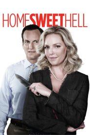 ผัวละเหี่ย เมียละโหด Home Sweet Hell (2015)