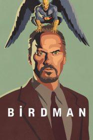 เบิร์ดแมน มายาดาว Birdman (2014)