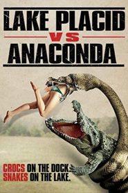 โคตรเคี่ยม ปะทะ อนาคอนด้า Lake Placid vs. Anaconda (2015)