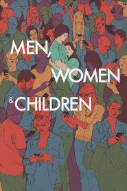 แชทเชื่อมหัวใจ Men, Women & Children (2014)