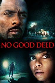 คืนโหดคนอำมหิต No Good Deed (2014)