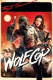 ตำรวจมนุษย์หมาป่า WolfCop (2014)
