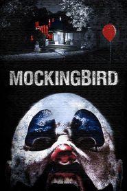 วิดีโอสยอง เกมมรณะ Mockingbird (2014)