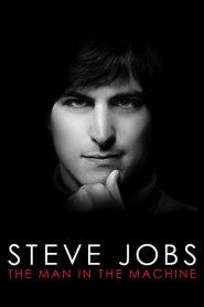 สตีฟ จ็อบส์: บุรุษอัจฉริยะ Steve Jobs: The Man in the Machine (2015)