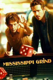 เกมเย้ยเซียน Mississippi Grind (2015)