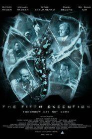 ไฟว์เอ็คซ์คิวชั่น The 5th Execution (2011)