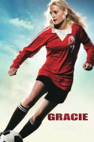 กรซี่ เตะนี้ด้วยหัวใจ Gracie (2007)
