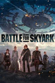 สมรภูมิเมืองลอยฟ้า Battle For SkyArk (2015)