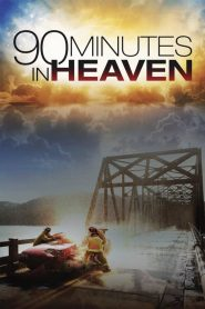 ศรัทธาปาฏิหาริย์ 90 Minutes in Heaven (2015)