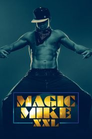 แมจิค ไมค์ XXL เต้นเปลื้องฝัน Magic Mike XXL (2015)