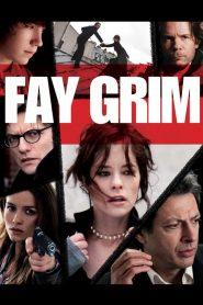 ล่าเดือดสุดโลก Fay Grim (2006)