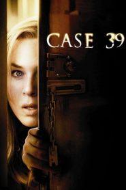 เคส 39 คดีสยองขวัญหลอนจากนรก Case 39 (2009)