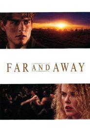 ไกลเพียงใดก็จะไปให้ถึงฝัน Far and Away (1992)
