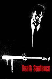 คนคลั่ง…ฆ่า สั่ง ตาย Death Sentence (2007)