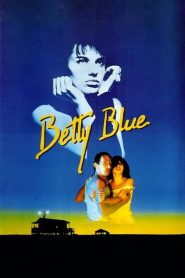 พระเจ้าวางแผนให้เรารักกัน Betty Blue (1986)