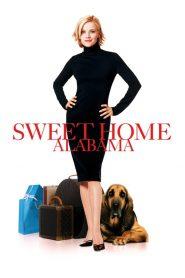 สวีทนัก…รักเราไม่เก่าเลย Sweet Home Alabama (2002)
