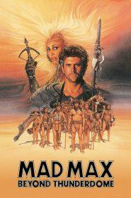 แมดแม็กซ์ 3: โดมบันลือโลก Mad Max Beyond Thunderdome (1985)