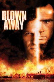 หยุดเวลาระเบิดเมือง Blown Away (1994)
