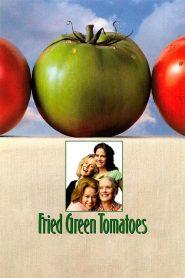 สารอาหารหัวใจและความทรงจำ Fried Green Tomatoes (1991)