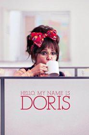 สวัสดีชื่อของฉันคือ ดอริส Hello, My Name Is Doris (2015)