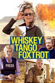 เหยี่ยวข่าวอเมริกัน Whiskey Tango Foxtrot (2016)