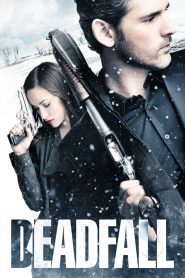 คู่โจรกรรมมหาประลัย Deadfall (2012)